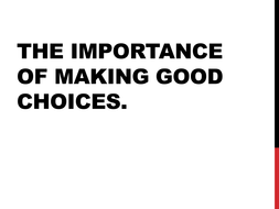the importance of making good choices.pptx