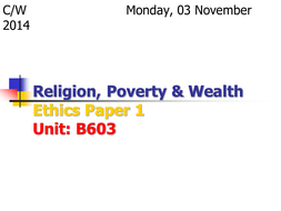 Religion, Poverty & Wealth: Overview