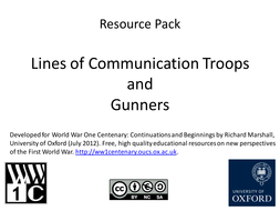 WW1: Lines of Communication Troops and Gunners