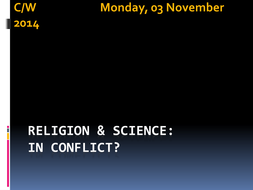 Religion_&_Science_-_In_Conflict[1].pptx
