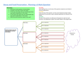 Planning 6 Mark Question - Decay and Food Preservation.docx
