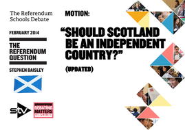 STV Debating Matters Topic Guide - Independence