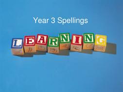 Year 3 Spellings and Dictation - week by week