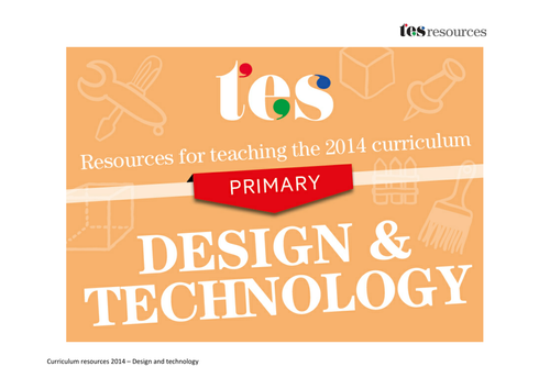 New Curriculum 2014 Primary Design And Technology