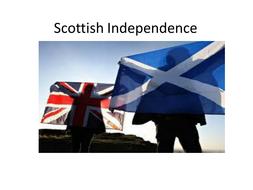 Scottish Independence - Y6 persuasive writing