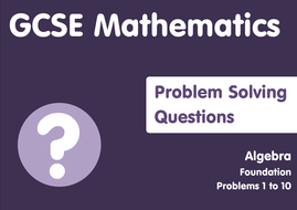 Algebra Problem Solving Questions - Probs 1 to 10