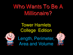 Who wants to be a millionaire? - Length; perimeter