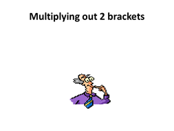 Multiplying_out_2_brackets_-_Edit[1].ppt