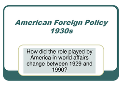 American Foreign Policy 1930s