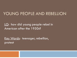 USA 1929 - 1970's Youth Rebellion