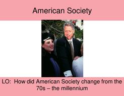 American Society 1970s onwards