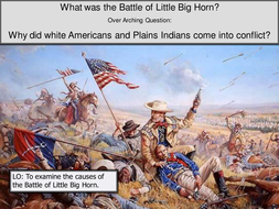 What was the Battle of Little Big Horn?