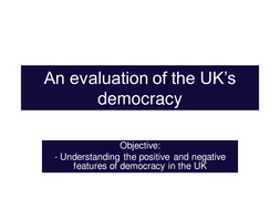 An evaluation of the UK's democracy