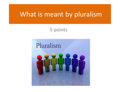 What_is_meant_by_pluralism1.ppt