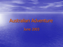 Australian Adventure: presentation of photographs