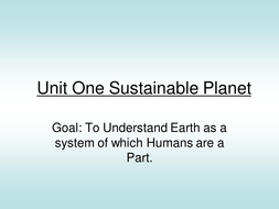 Unit 1 Sustainable planet 2013 (2).ppt