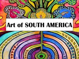 Art of SOUTH AMERICA.ppt