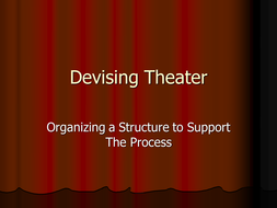 Devising_Theatre_Power_Point[1].ppt