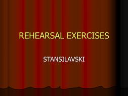 Rehearsal_Exercises_(Stanislavski)[1].ppt