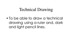 Technical Drawing Presentation