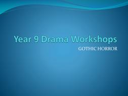 Year 9 Drama Gothic Horror.ppt