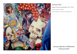 Spot the Difference Audrey Flack Wheel of Fortune (Vanitas) 1977-1978.pdf