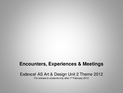 Theme: Encounters; Meetings & Experience