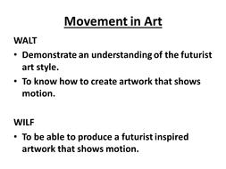 Futurism - movement in Art
