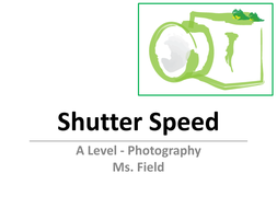 Lesson 4 - Shutter Speed.pdf