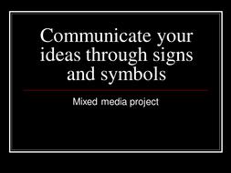communicate_their_ideas_through_signs_and_symbols.ppt