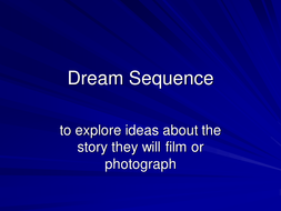 Dream_Sequence_lesson_3.ppt