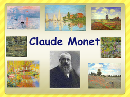 A PowerPoint about the life of Claude Monet