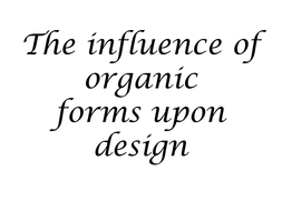 The_influence_of_organic_design[1].ppt