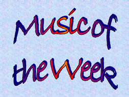 Music of the week