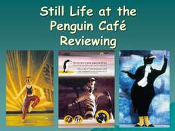Still_Life_at_the_Penguin_Cafe_Reviewing[1][1].ppt