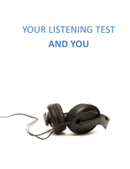 Your Listening Test and You
