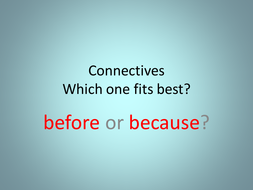 connectives_before_because_1[1].ppt