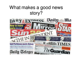 What makes a good news story