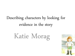 Katie Morag - describing characters and using evidence from the text