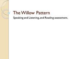 The Willow Pattern- Assessment outline