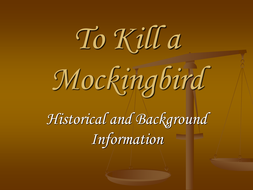 To Kill a Mockingbird - Historical and Background Information