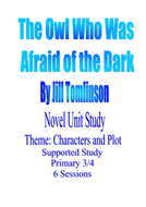 Unit Study- The owl who was afraid of the dark