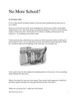 No More School; Narrative Questions