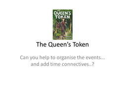 The Queen's Token story hill.ppt