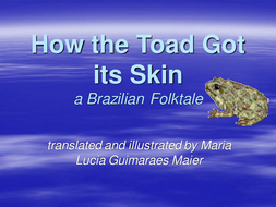 How the toad got its skin PowerPoint
