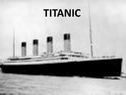 Titanic - Lesson resource