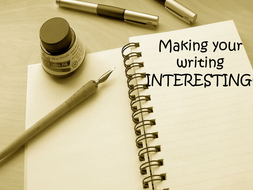 How to Make your Writing Interesting