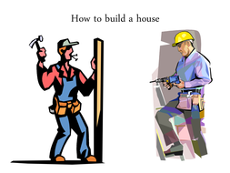 How to build a house.ppt
