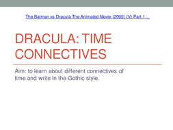 Lesson_3_Dracula_Time_Connectives[1].ppt