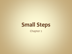 Small Steps chapter 2.ppt